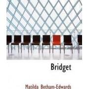Bridget by Matilda Betham-Edwards