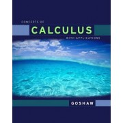 Concepts of Calculus with Applications by Martha Goshaw