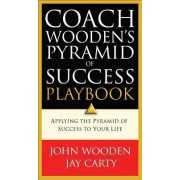 Coach Wooden's Pyramid of Success Playbook by John Wooden