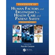 Handbook of Human Factors and Ergonomics in Health Care and Patient Safety by Pascale Carayon