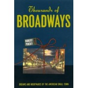 Thousands of Broadways by Robert Pinsky