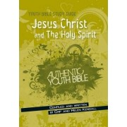 Jesus Christ and the Holy Spirit by Helen Kendall