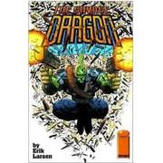 Savage Dragon Volume 1: Baptism Of Fire by Erik Larson