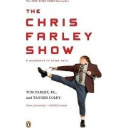 The Chris Farley Show by Tom Farley