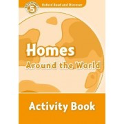 Oxford Read and Discover: Level 5: Homes Around the World Activity Book