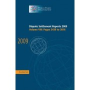 Dispute Settlement Reports 2009: Volume 8, Pages 3439-3816: Vol. 8 by World Trade Organization