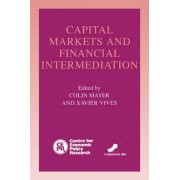 Capital Markets and Financial Intermediation by Colin Mayer