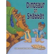 Dinosaur on Shabbat by Diane Levin Rauchwerger
