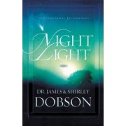 Night Light by Dr James C Dobson