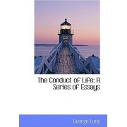 The Conduct of Life by George Long