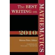 The Best Writing on Mathematics 2010 by Mircea Pitici