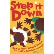 Step it Down by Bessie Jones