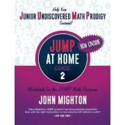 JUMP at Home, Grade 2 by John Mighton