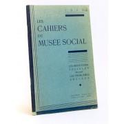 Les Cahiers Du Musée Social 1943 : Les Institutions Sociales Devant Les Problèmes Sociaux