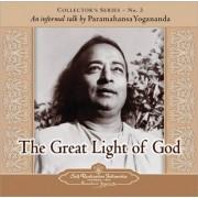 The Great Light of God by Paramahansa Yogananda