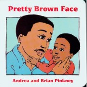 Pretty Brown Face by Andrea Davis Pinkney