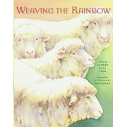 Weaving the Rainbow by George Lyon