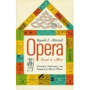 Opera Dead or Alive by Ronald Elwy Mitchell