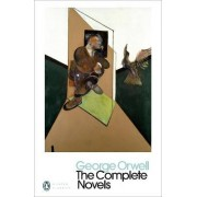 The Complete Novels of George Orwell: Animal Farm, Burmese Days, A Clergyman's Daughter, Coming Up for Air, Keep the Aspidistra Flying, Nineteen Eighty-Four by George Orwell