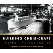Building Chris-craft by Anthony S. Mollica