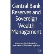 Central Bank Reserves and Sovereign Wealth Management by Arjan B. Berkelaar