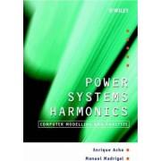 Power Systems Harmonics by Enrique Acha