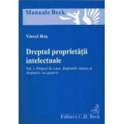 Dreptul proprietatii intelectuale. Vol. 1 dreptul de autor drepturile conexe si drepturile sui-generis - Viorel Ros