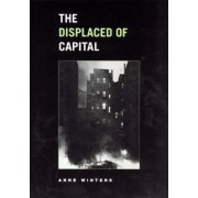 The Displaced of Capital by A. Winters