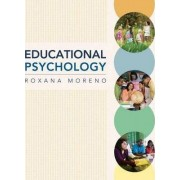 Educational Psychology by Roxana Moreno