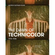 The Dawn of Technicolor by Paolo Cherchi Usai