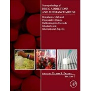 Neuropathology of Drug Addictions and Substance Misuse: Volume 2 by Victor Preedy