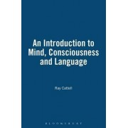 An Introduction to Mind, Consciousness, and Language by N. R. Cattell