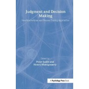 Judgment and Decision Making by Peter Juslin