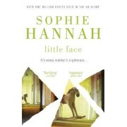 Little Face: Culver Valley Crime Book 1 by Sophie Hannah