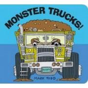 Monster Trucks by Mark Todd