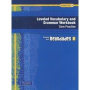 Realidades Leveled Vocabulary and Grammar Workbook, Level 2