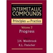 Intermetallic Compounds: Principles and Practice Progress v. 3 by J. H. Westbrook