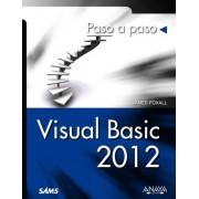 Visual Basic 2012 / Sams Teach Yourself Visual Basic 2012 in 24 Hours by James Foxall
