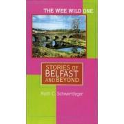 The Wee Wild One by Ruth C. Schwertfeger