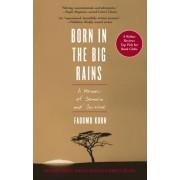 Born in the Big Rains by Fadumo Korn