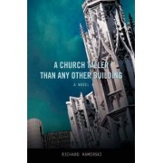 A Church Taller Than Any Other Building by Richard Hamerski