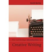 The Cambridge Introduction to Creative Writing by David Morley