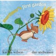 Mortimer's First Garden by Dan Andreasen