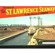 The Route Of The St. Lawrence Seaway To The Heart Of Canada