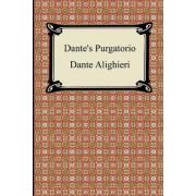 Dante's Purgatorio (the Divine Comedy, Volume 2, Purgatory) by Dante Alighieri