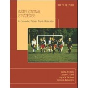 Instructional Strategies for Secondary School Physical Education with NASPE by Marilyn M. Buck