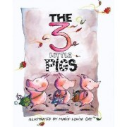 The Three Little Pigs by Marie-Louise Gay