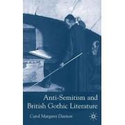 Anti-Semitism and British Gothic Literature by Carol Margaret Davison