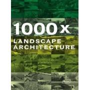 1000x Landscape Architecture by Braun