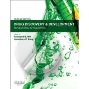 Drug Discovery and Development by Raymond G. Hill